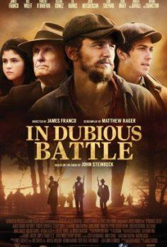 Bitmeyen Kavga – In Dubious Battle izle