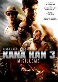 Kana Kan 3: Misilleme – Kickboxer izle