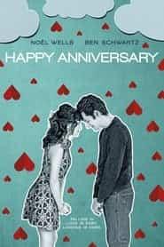 Mutlu Bir Yıl Dönümü – Happy Anniversary  izle