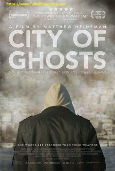 Hayaletler Kenti | City of Ghosts  İzle
