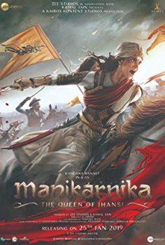 Manikarnika: The Queen of Jhansi Filmi izle