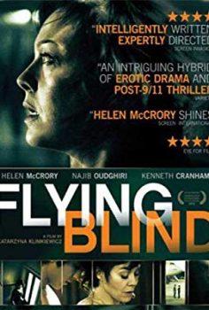 Kör Uçuş – Flying Blind izle