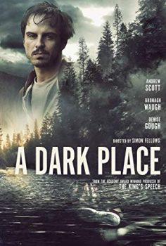Karanlık Bir Yer – A Dark Place izle