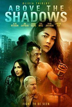 Above the Shadows Full İzle | Altyazılı | 2019
