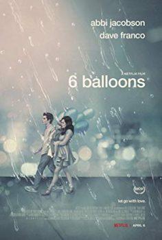 6 Balloons izle